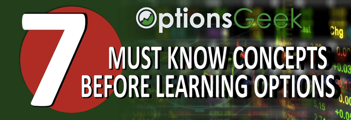 7 Must Know Concepts Before Learning Options